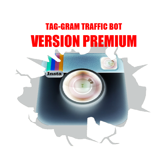 Tag-Gram Traffic Bot - Version Premium -